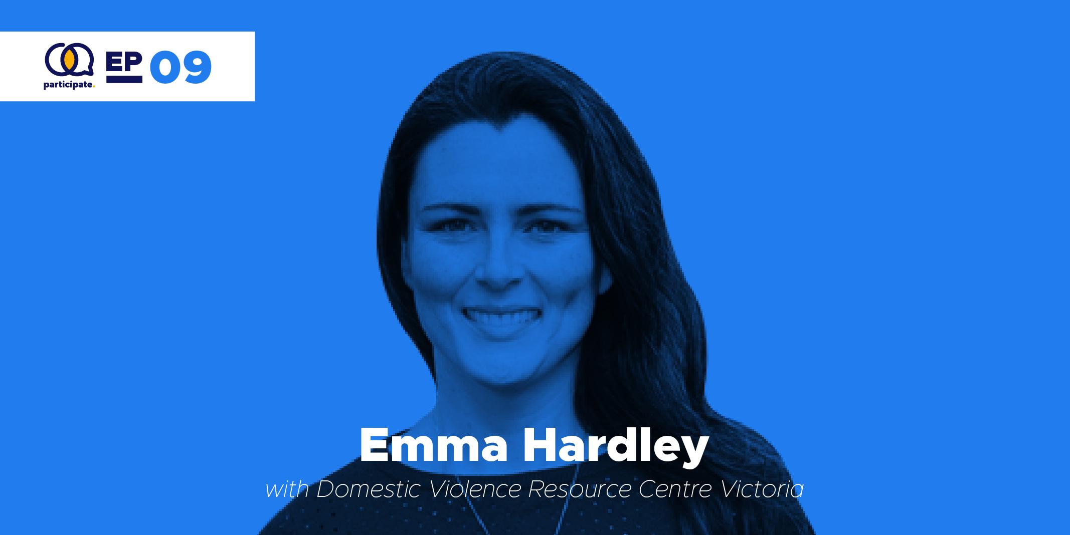 Emma Hardley with Domestic Violence Resource Centre Victoria